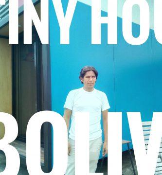 tiny house bolivia